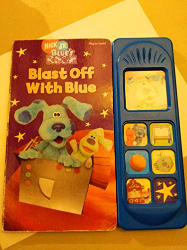 9781412733663: Blast Off With Blue (Nick Jr. Blue's Room) {Little Sound Play-a-Sound Book}