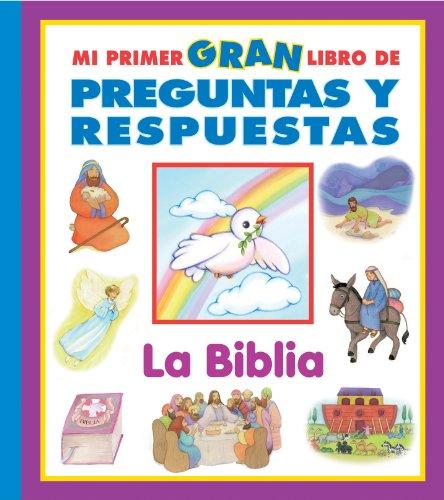 9781412735896: Mi Primer Gran Libro de Preguntas y Respuestas: La Biblia