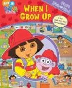 9781412739092: When I Grow Up (My First Look and Find Dora)