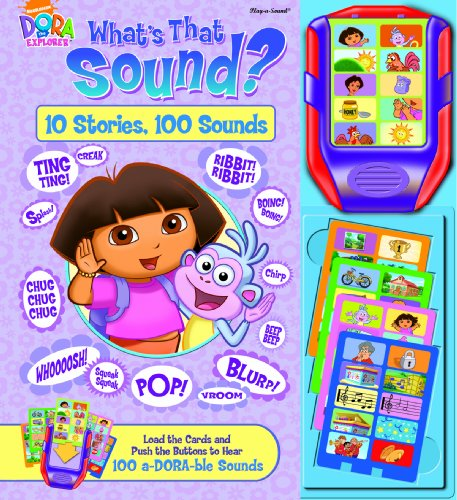 Dora the Explorer: What's that Sound (10 Stories, 100 Sounds) (1412739748) by Editors of Publications International Ltd.