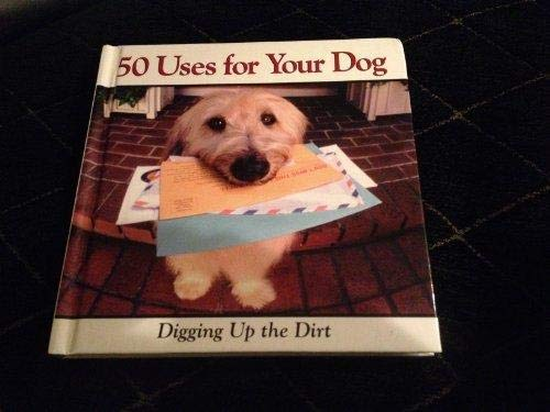 9781412742719: 50 Uses for Your Dog
