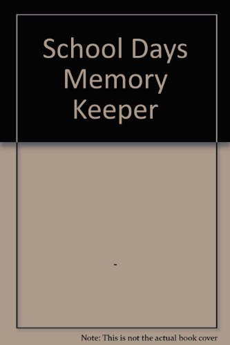 School Days Memory Keeper