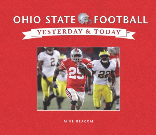 9781412743945: Ohio State Football: Yesterday & Today