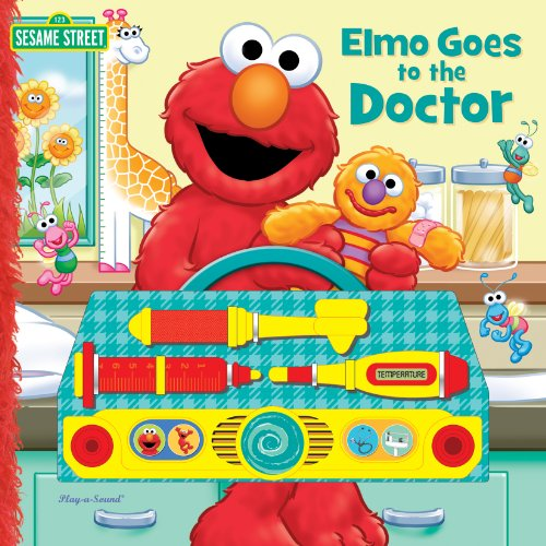 Sesame Street: Elmo Goes to the Doctor (9781412746090) by Editors Of Publications International Ltd.; Renee Tawa