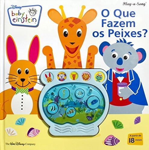 9781412747295: Disney. Baby Einstein. O que Fazem os Peixes? (Em Portuguese do Brasil)