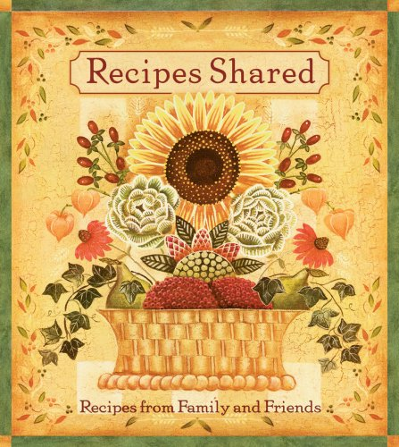9781412754323: Recipes Shared: Recipes From Family and Friends