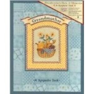 Grandmother: A Keepsake Book: Barbara Briggs Morrow