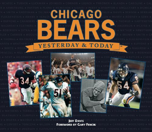 9781412761178: Chicago Bears: Yesterday & Today
