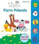 Baby Einstein: Farm Friends (Little Pop Up Sound Book): Editors of Publications International
