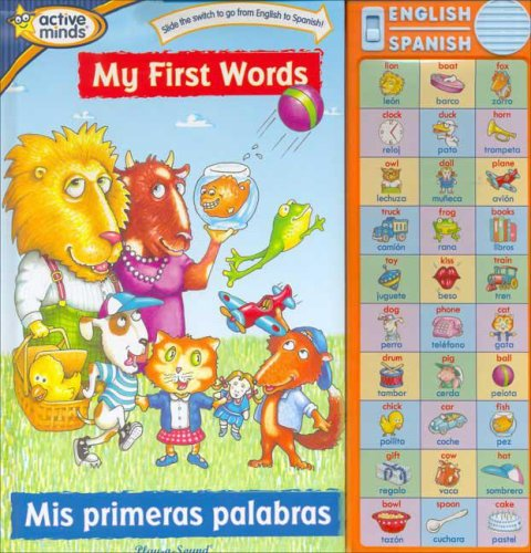 9781412763691: My First Words (Mis primeras palabras) (Bilingual Sound Book) (English and Spanish Edition)