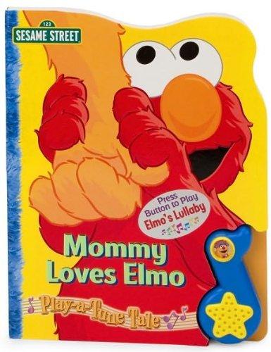 9781412768467: Mommy Loves Elmo Play-a-Tune Book (Play-A-Tune (Sesame Street))