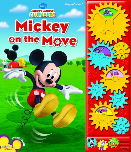 Play-a-Sound: Mickey Mouse Clubhouse, Mickey on the Move: Editors of Publications International