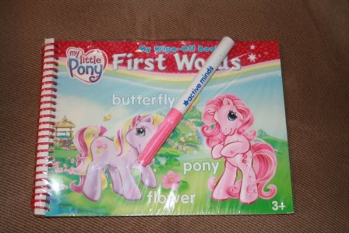 My Little Pony First Words [With Markers, Wipe-Off Cloth & Reusable Plastic Case] (My Wipe-Off ...