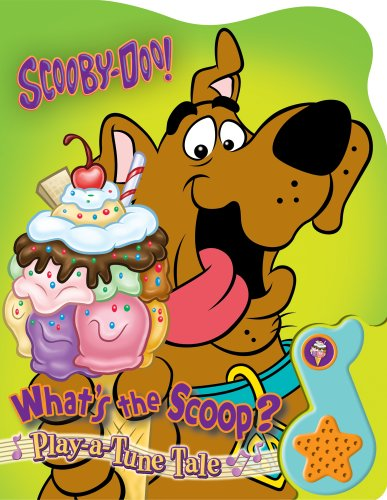Scooby-Doo! What's the Scoop? [With Soundbox: Plays Scooby-Doo Where Are You?] (Play a Tune Tale) (9781412775731) by Michael P. Fertig