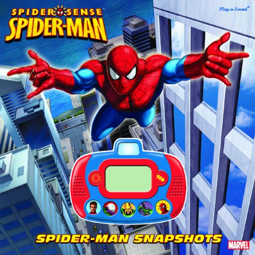 Play-a-Sound: Spider-Man Snapshots: Editors of Publications International; Ltd.