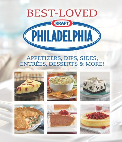 9781412778770: Philadelphia Best-Loved Appetizers, Dips, Sides, Entrees, Desserts & More