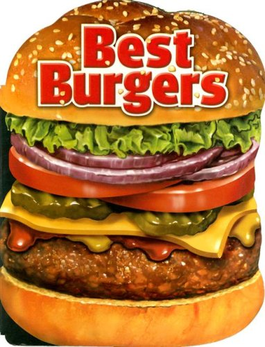 Best Burgers: Publications International