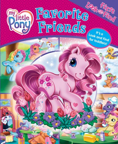 9781412787086: My Little Pony Favorite Friends (My First Look & Find)