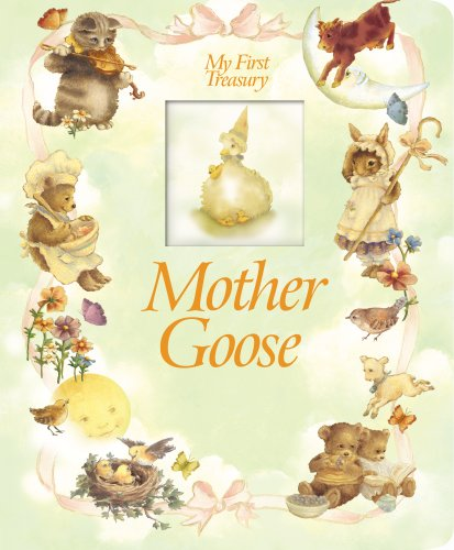 Mother Goose (My First Treasury): Pi Kids