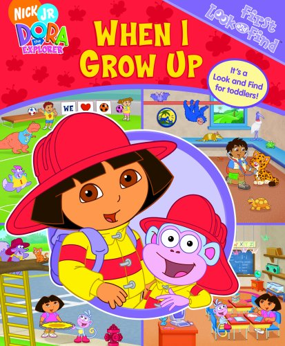 9781412787376: Dora the Explorer: When I Grow Up (My First Look & Find)