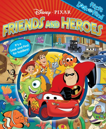 Disney/Pixer Friends & Heroes (First Look and Find) (1412788285) by Fertig, Michael P.