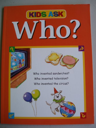 Kids Ask Who?: n/a