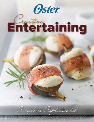 Oster Creative Entertaining (1412799414) by Editors of Publications International