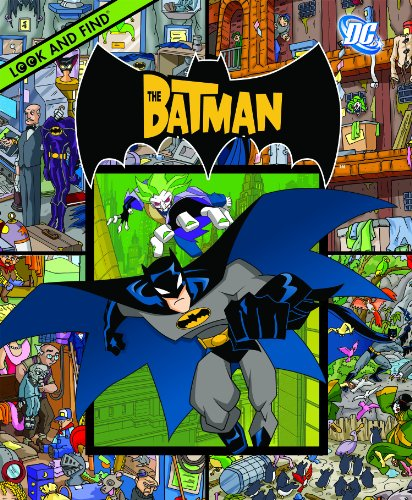 My First Look and Find: The Batman: Editors of Publications