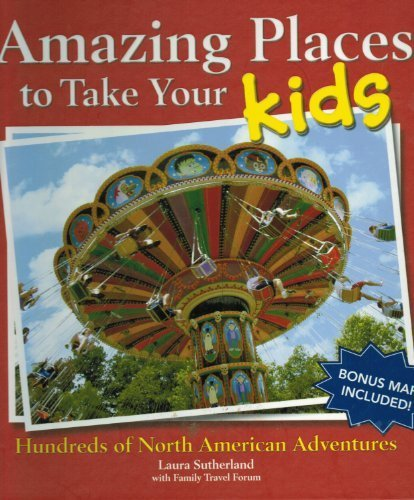 9781412799690: Amazing Places To Take Your Kids