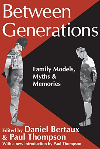 9781412804622: Between Generations: Family Models, Myths and Memories (Memory and Narrative)