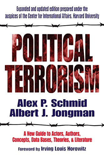 9781412804691: Political Terrorism: A New Guide to Actors, Authors, Concepts, Data Bases, Theories, and Literature