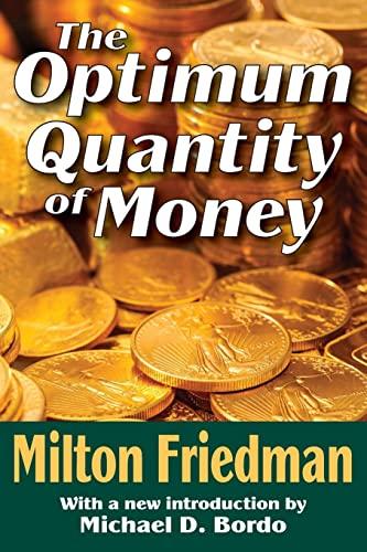 9781412804776: The Optimum Quantity of Money