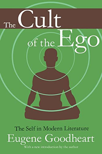 9781412804813: The Cult of the Ego: The Self in Modern Literature