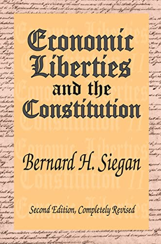 9781412805254: Economic Liberties and the Constitution