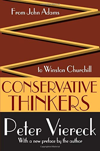 9781412805261: Conservative Thinkers: From John Adams to Winston Churchill