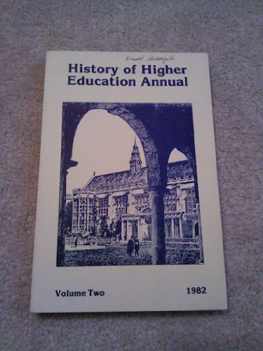 History of Higher Education Annual: 1982