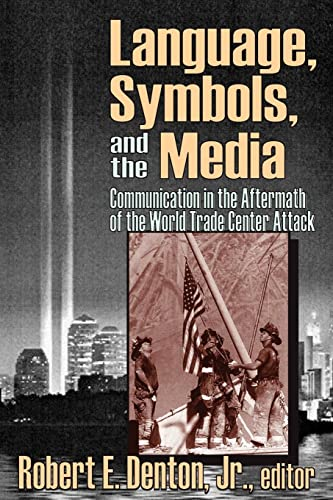 9781412805513: Language, Symbols, and the Media: Communication in the Aftermath of the World Trade Center Attack