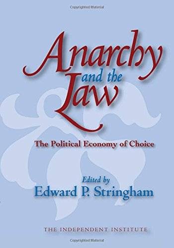 9781412805797: Anarchy and the Law: The Political Economy of Choice (Independent Studies in Political Economy)