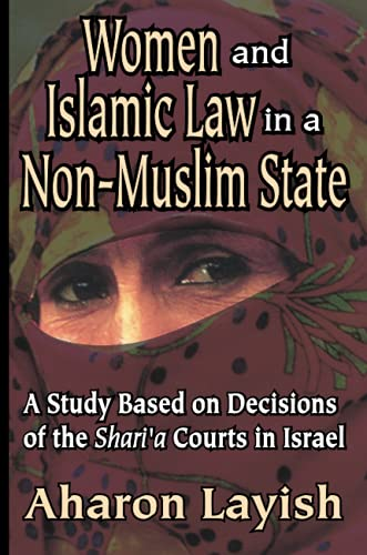 Women and Islamic Law in a Non-Muslim: Layish, Ahron