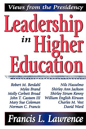 9781412805902: Leadership in Higher Education: Views from the Presidency