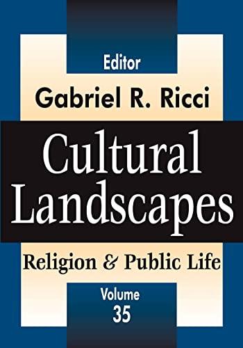 Cultural Landscapes: Religion and Public Life (Religion & Public Life): Ricci, Gabriel R.
