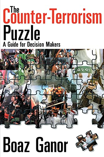 9781412806022: The Counter-Terrorism Puzzle: A Guide for Decision Makers