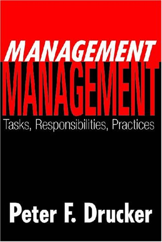 9781412806275: Management: Tasks, Responsibilities, Practices (Classics in Organization and Management Series)