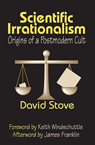 9781412806466: Scientific Irrationalism: Origins of a Postmodern Cult