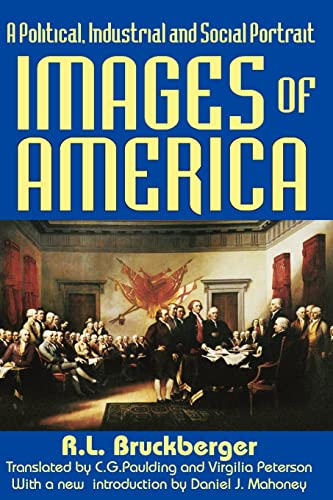 9781412806541: Images of America: A Political, Industrial and Social Portrait