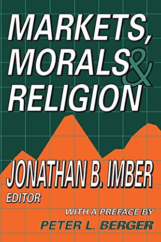9781412806664: Markets, Morals, and Religion