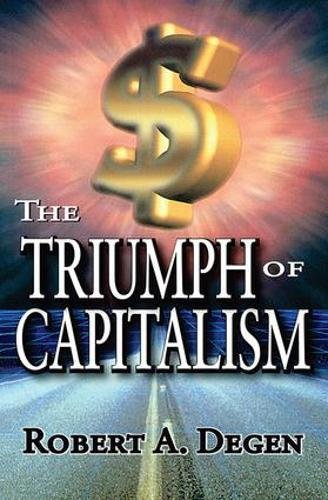 9781412806893: The Triumph of Capitalism