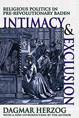 9781412807029: Intimacy and Exclusion: Religious Politics in Pre-Revolutionary Baden