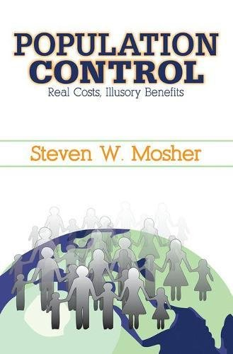 9781412807128: Population Control: Real Costs, Illusory Benefits