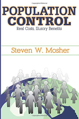 9781412807135: Population Control: Real Costs, Illusory Benefits